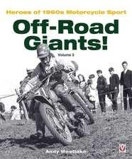 Off-Road Giants! Volume 3:  Heroes of 1960s Motorcycle Sport