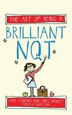 The Art of Being a Brilliant Nqt