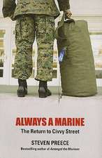 Always a Marine:  The Return to Civvy Street