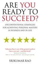 Rao, S: Are You Ready to Succeed?