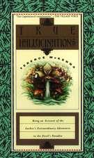 True Hallucinations