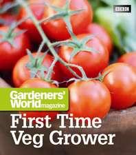 Gardeners' World Magazine First Time Veg Grower:  Soups & Sides