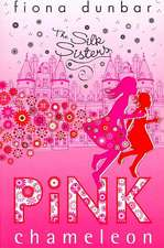The Silk Sisters: Pink Chameleon