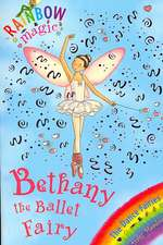 Rainbow Magic: Bethany The Ballet Fairy