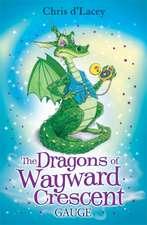 The Dragons Of Wayward Crescent: Gauge