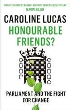 Honourable Friends?