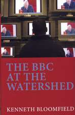 The BBC at the Watershed