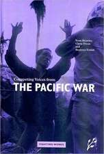 Competing Voices from the Pacific War:  Fighting Words