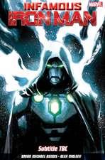 Infamous Iron Man Vol. 1: Infamous