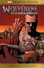 Marvel Premium Edition: Wolverine: Old Man Logan: Old Man Logan
