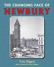 Changing Face of Newbury
