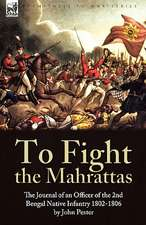 To Fight the Mahrattas