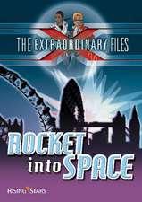 Rocket Into Space:  Second Edition