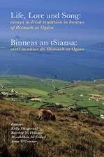 Life, lore and song / 'Binneas an tSiansa'