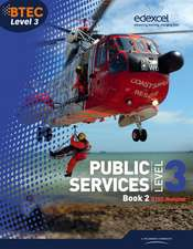 BTEC Level 3 National Public Services Student Book 2