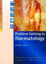 Problem Solving in Haematology
