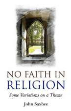 No Faith in Religion