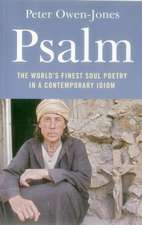 Psalm – The World`s Finest Soul Poetry in a Contemporary Idiom