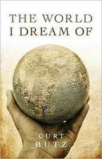 The World I Dream of