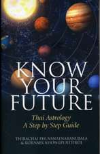 Know Your Future – Thai Astrology Step by Step