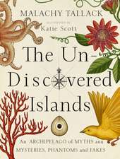 Tallack, M: Un-Discovered Islands