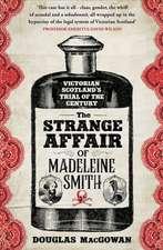 Strange Affair of Madeleine Smith