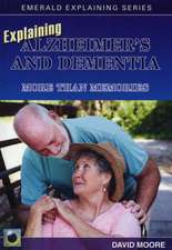 Explaining Alzheimer's And Dementia