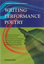 Writing Performance Poetry: A Straightforward Guide