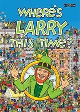 Where's Larry This Time?