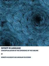 Infinity in Language:  Conceptualization of the Experience of the Sublime