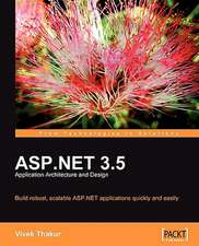 ASP.Net 3.5 Application Architecture and Design:  Beginner's Guide