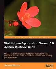 Websphere Application Server 7.0 Administration Guide:  Beginner's Guide