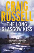 The Long Glasgow Kiss