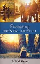 Protecting Mental Health