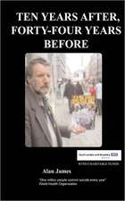 Ten Years After, Fourty-Four Years Before:  Second Edition