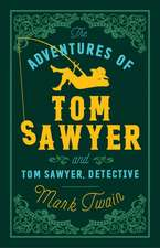 The Adventures of Tom Sawyer and Tom Sawyer, Detective:  Ewa's Story