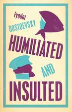 Humiliated and Insulted: New Translation