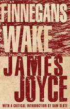 Finnegans Wake: New Annotated Edition