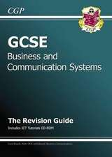 GCSE Business & Communication Systems Revision Guide with CD-ROM