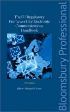 The EU Regulatory Framework for Electronic Communications 2010