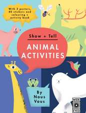 Show + Tell: Animal Activities