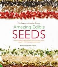 Amazing Edible Seeds