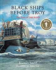 Sutcliff, R:  Black Ships Before Troy