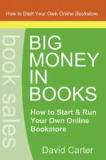 Big Money in Books