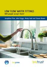 Low Flow Water Fittings:  Will People Accept Them?