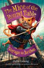 The Mice of the Round Table 02: Voyage to Avalon
