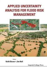 Applied Uncertainty Analysis for Flood Risk Management:  A Unified Approach
