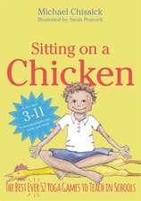 Sitting on a Chicken