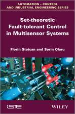 Set–theoretic Fault–tolerant Control in Multisensor Systems