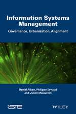 Information Systems Management: Governance and Urbanization and Alignment